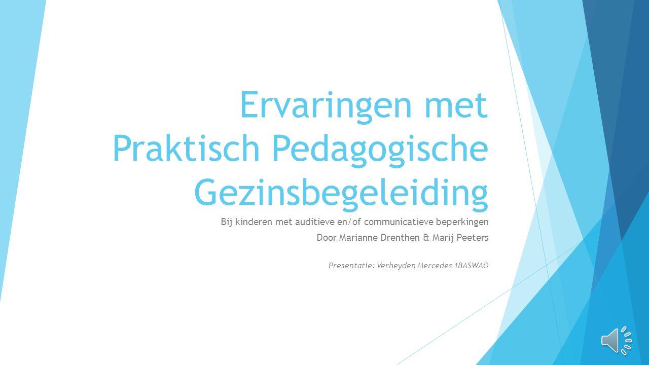 Ervaringen met Praktisch Pedagogische Gezinsbegeleiding