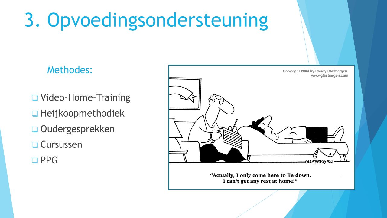 3. Opvoedingsondersteuning Methodes: