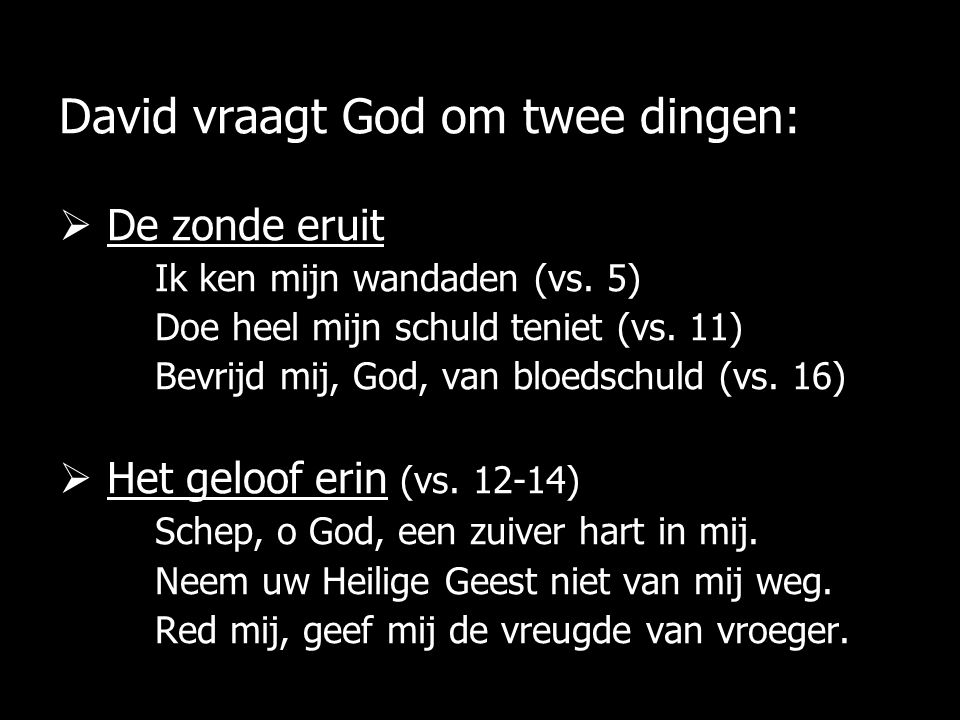 David vraagt God om twee dingen: