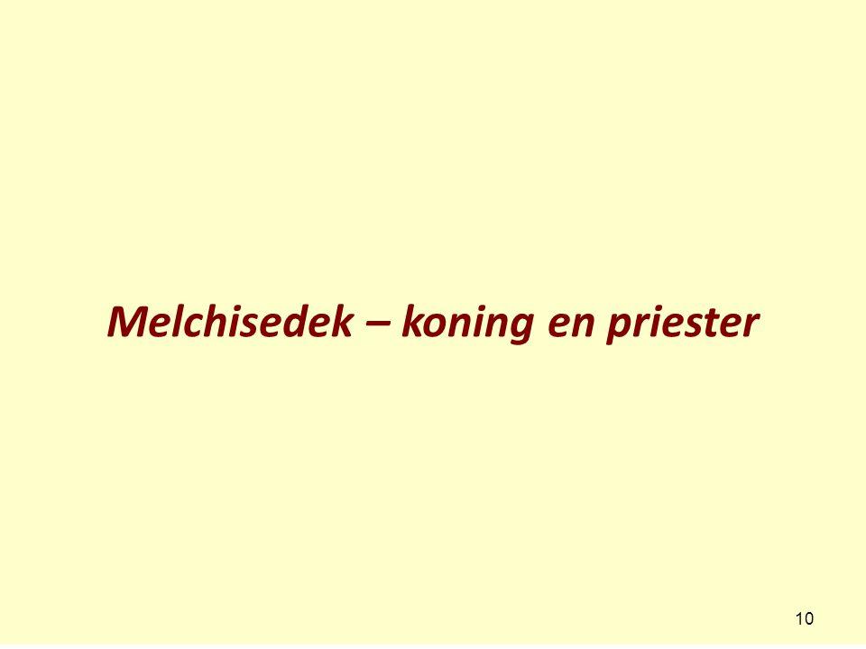 Melchisedek – koning en priester