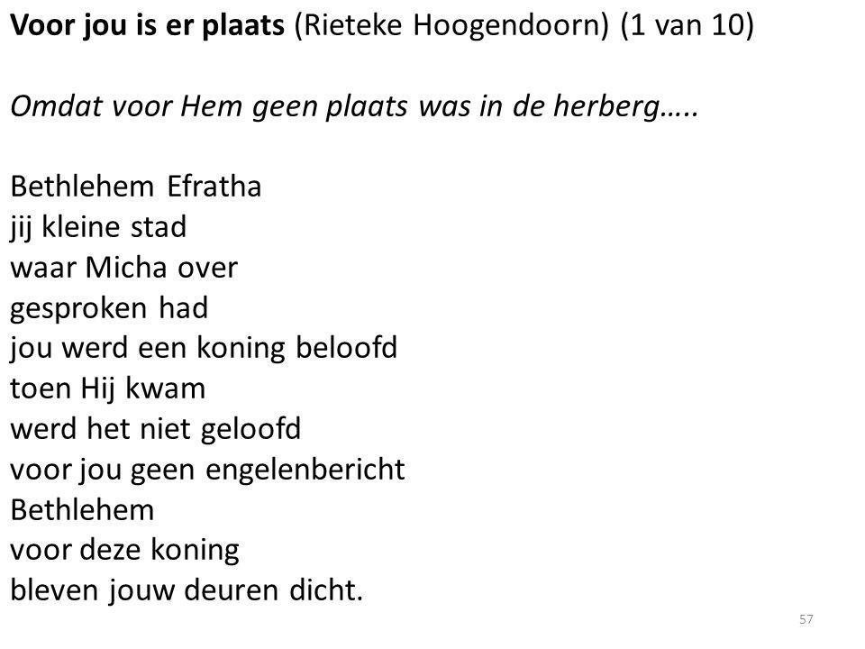 Voor jou is er plaats (Rieteke Hoogendoorn) (1 van 10) Omdat voor Hem geen plaats was in de herberg…..