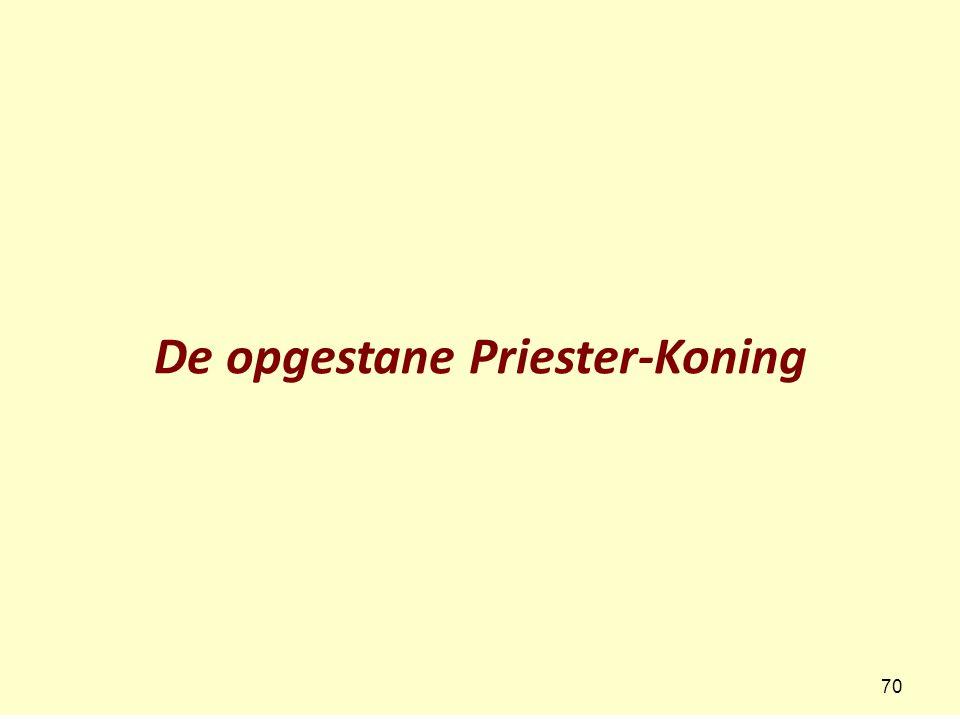 De opgestane Priester-Koning