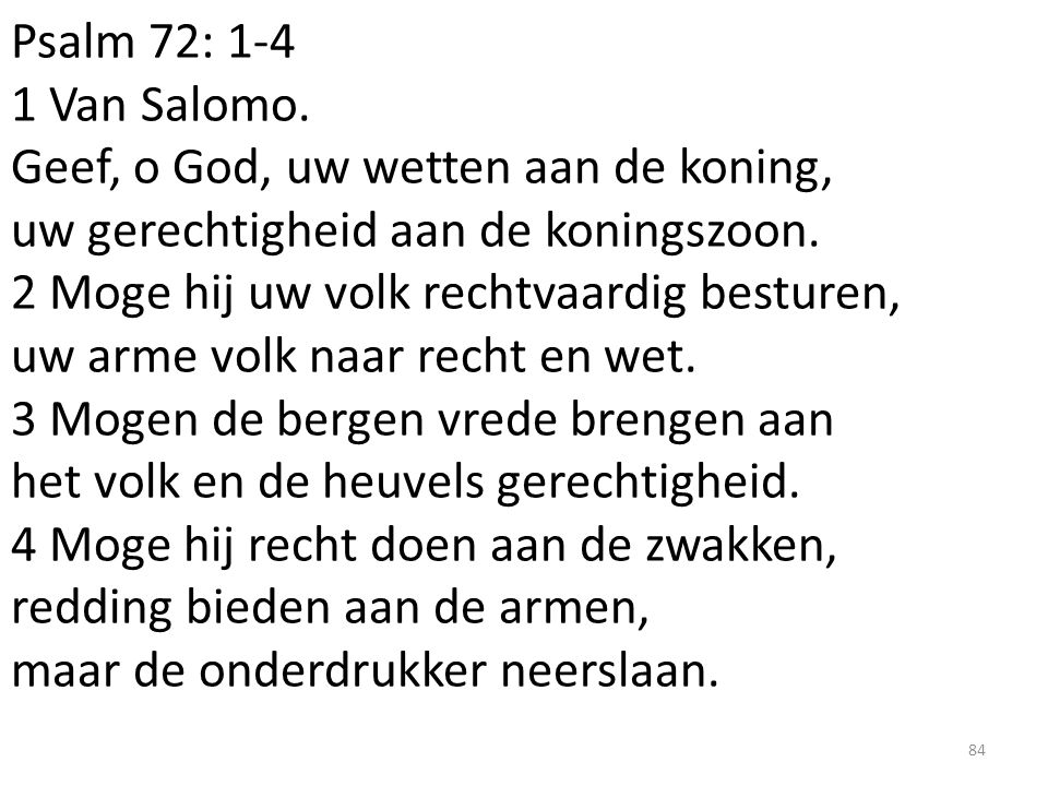 Psalm 72: 1-4 1 Van Salomo.
