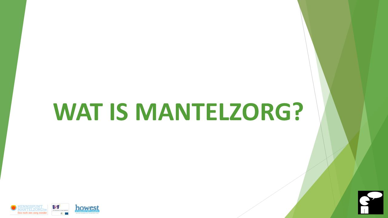 WAT IS MANTELZORG