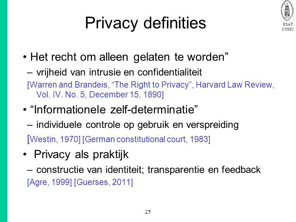 Privacy definities Het recht om alleen gelaten te worden