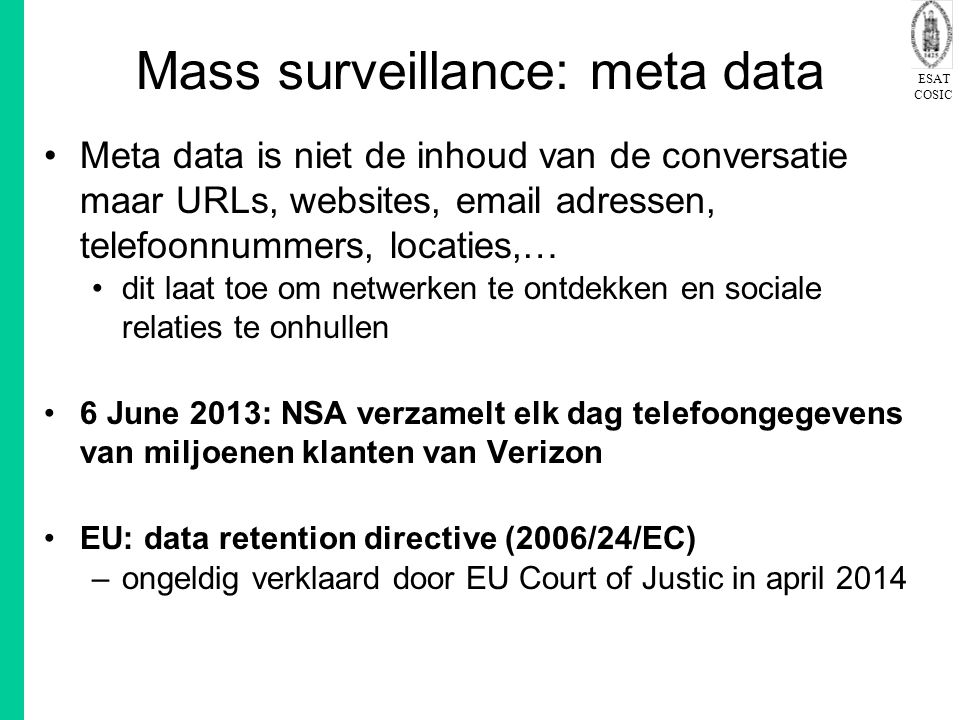 Mass surveillance: meta data