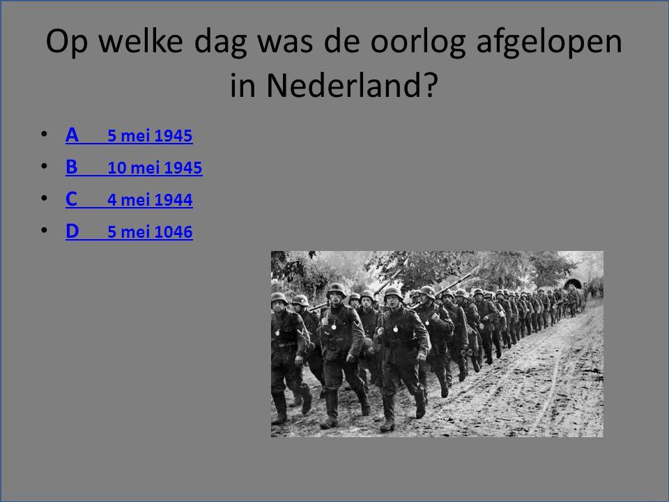 Op welke dag was de oorlog afgelopen in Nederland