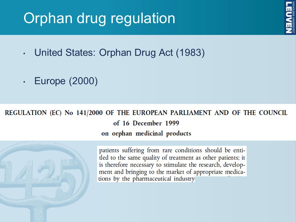 Orphan drug regulation