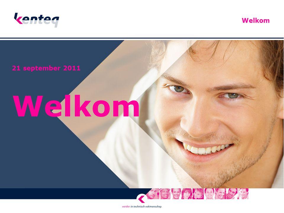 Welkom 21 september 2011 Welkom