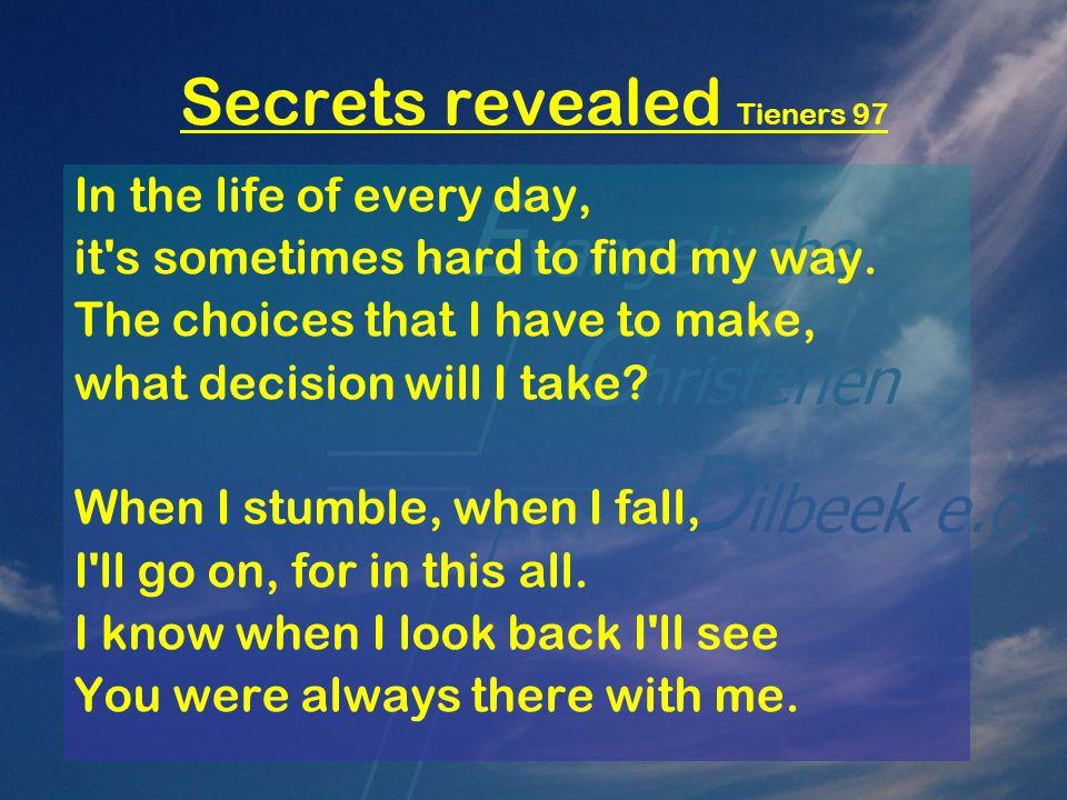 Secrets revealed Tieners 97