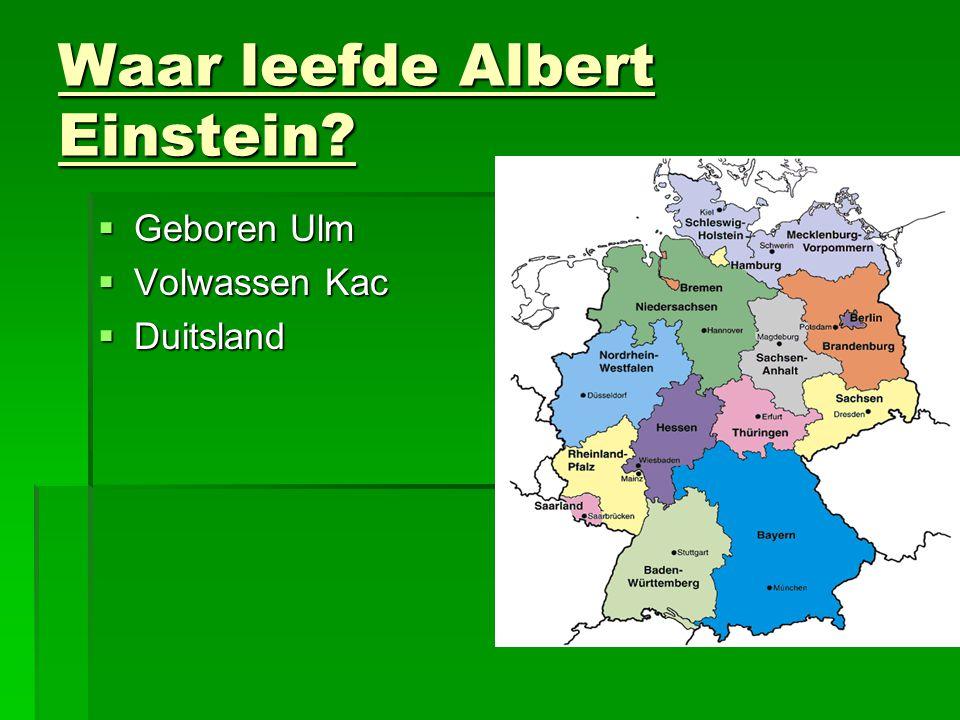 Waar leefde Albert Einstein