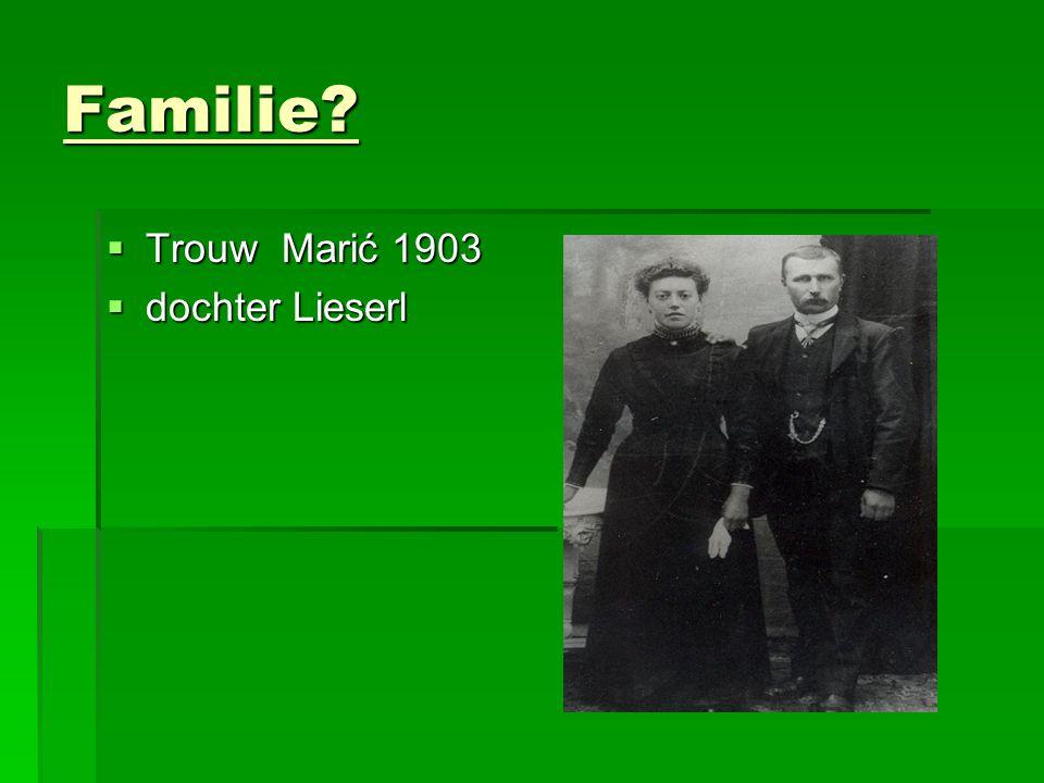 Familie Trouw Marić 1903 dochter Lieserl