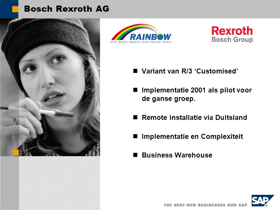 Bosch Rexroth AG Variant van R/3 'Customised'