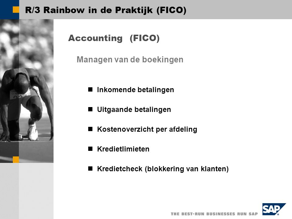 R/3 Rainbow in de Praktijk (FICO)