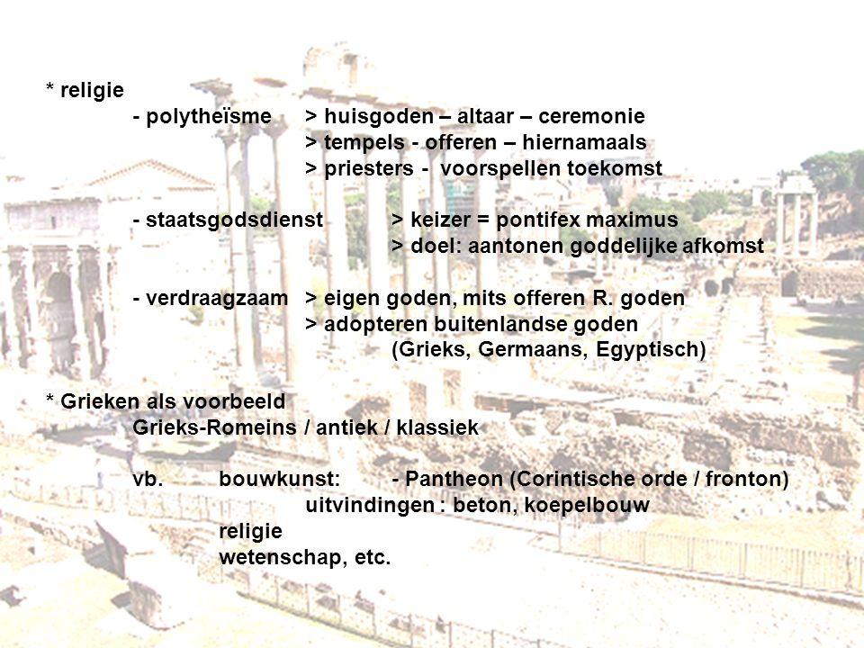 religie. - polytheïsme. > huisgoden – altaar – ceremonie