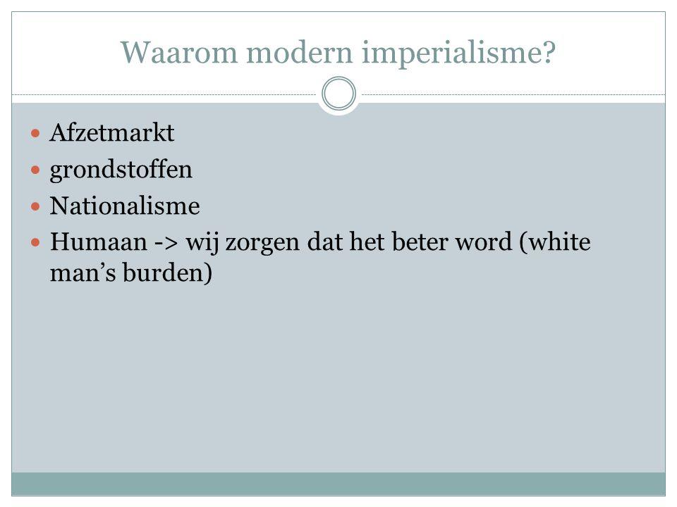 Waarom modern imperialisme