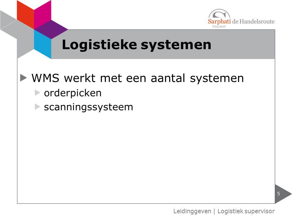 Logistieke systemen WMS werkt met een aantal systemen orderpicken