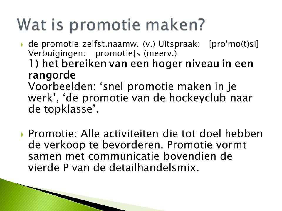 Wat is promotie maken
