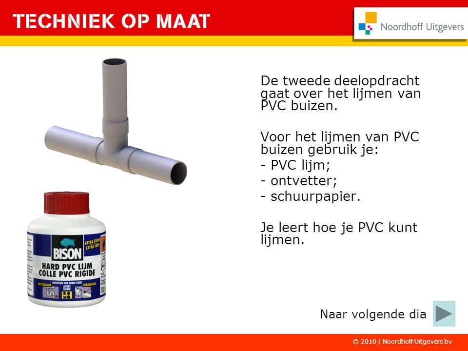 De tweede deelopdracht gaat over het lijmen van PVC buizen.