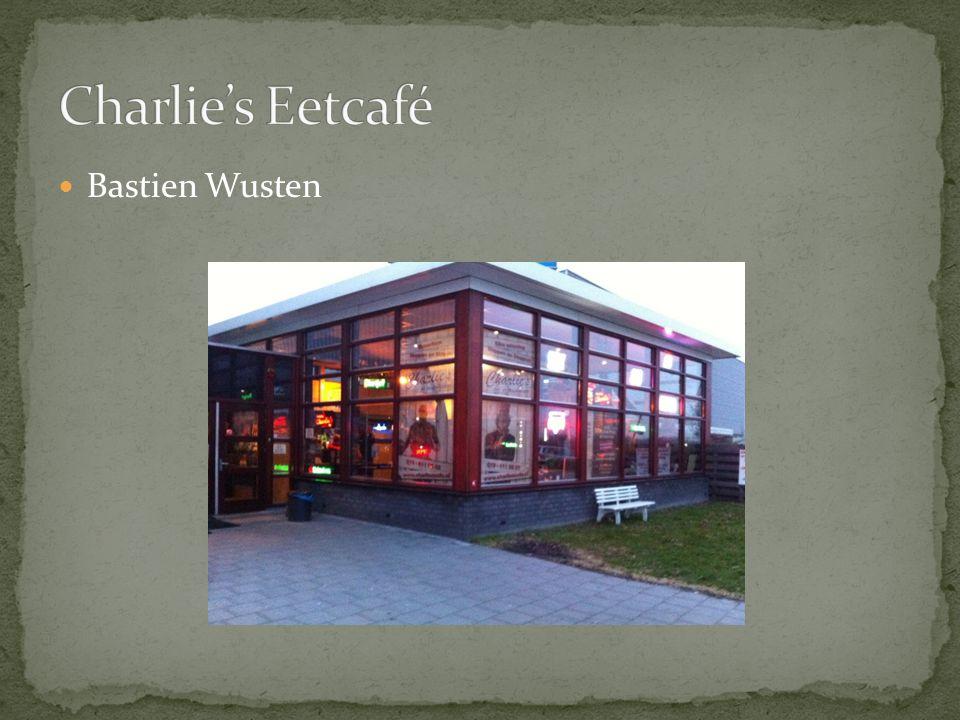 Charlie's Eetcafé Bastien Wusten