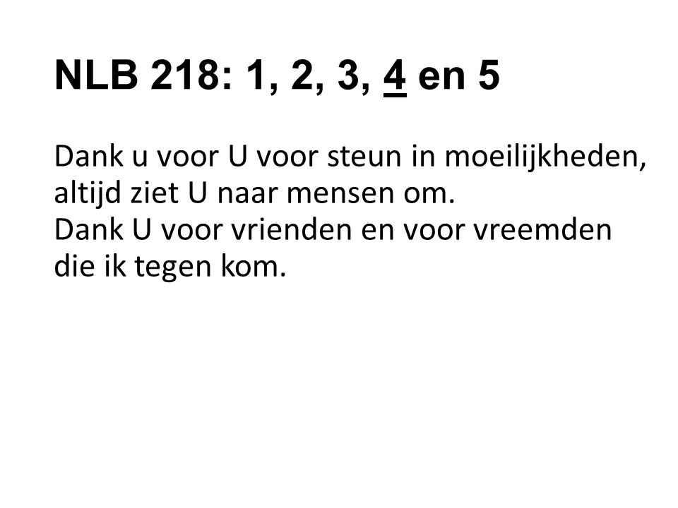 NLB 218: 1, 2, 3, 4 en 5