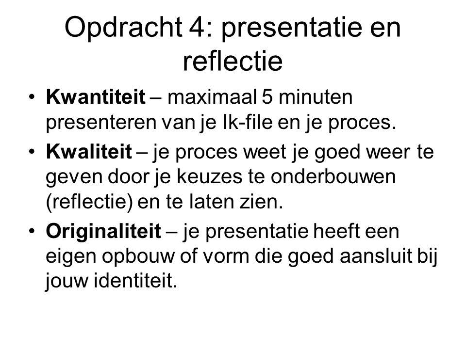 Opdracht 4: presentatie en reflectie