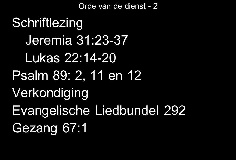 Evangelische Liedbundel 292 Gezang 67:1