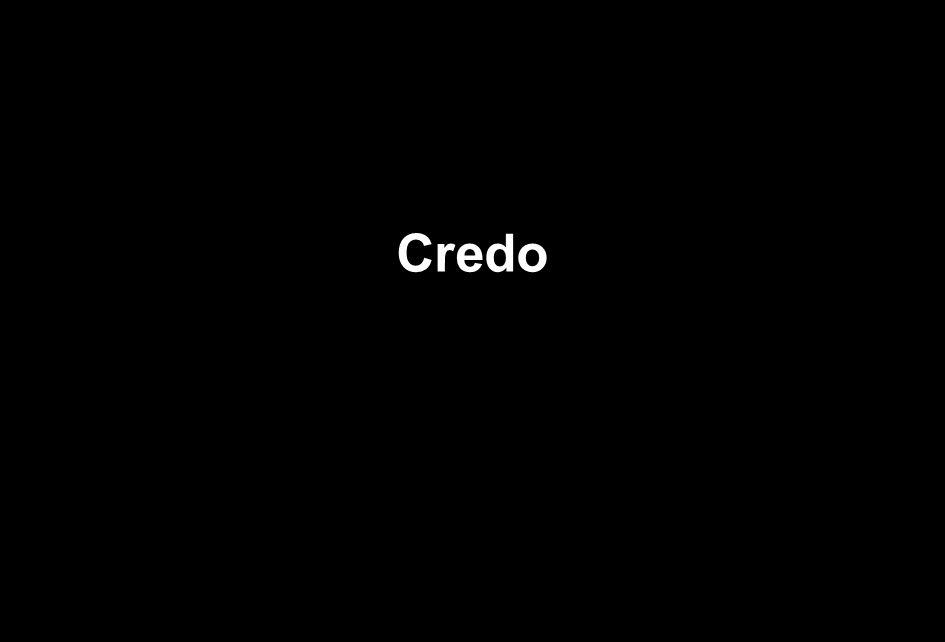 Credo Credo