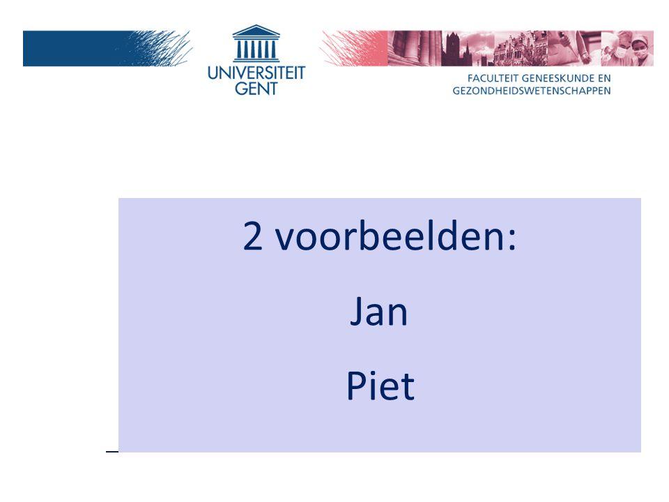 2 voorbeelden: Jan Piet