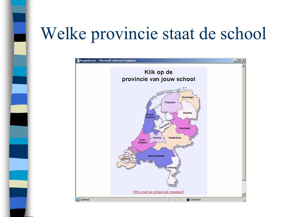 Welke provincie staat de school