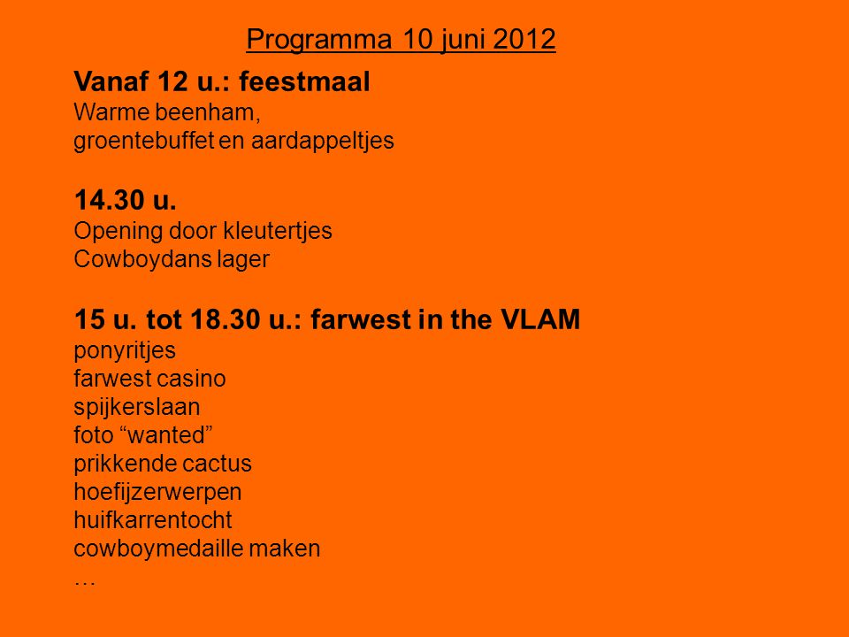 15 u. tot 18.30 u.: farwest in the VLAM