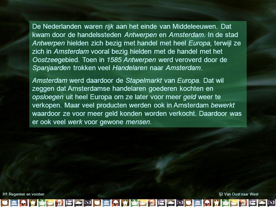 De Nederlanden waren rijk aan het einde van Middeleeuwen
