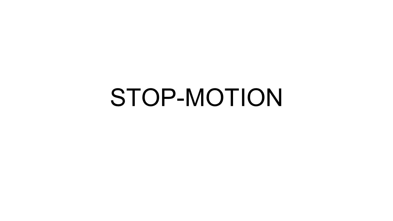 STOP-MOTION