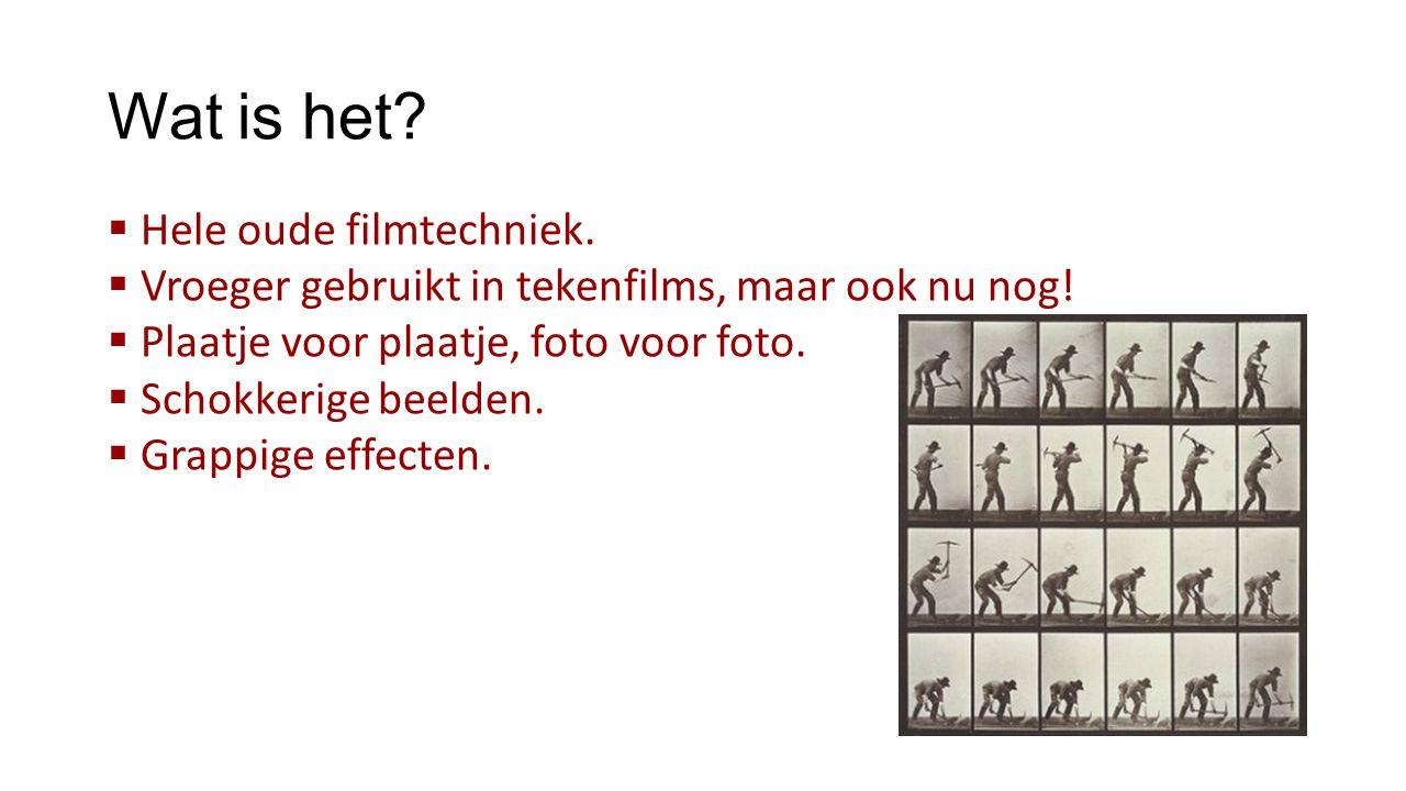 Wat is het Hele oude filmtechniek.