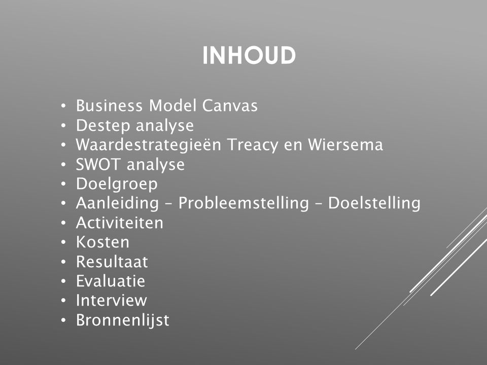 InhoUD Business Model Canvas Destep analyse