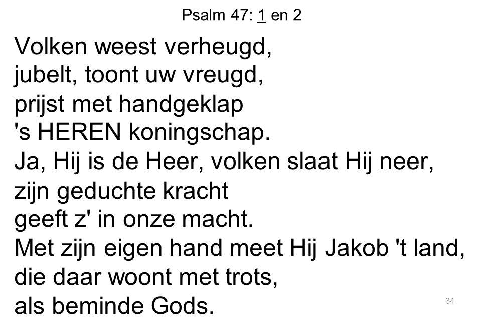 Psalm 47: 1 en 2