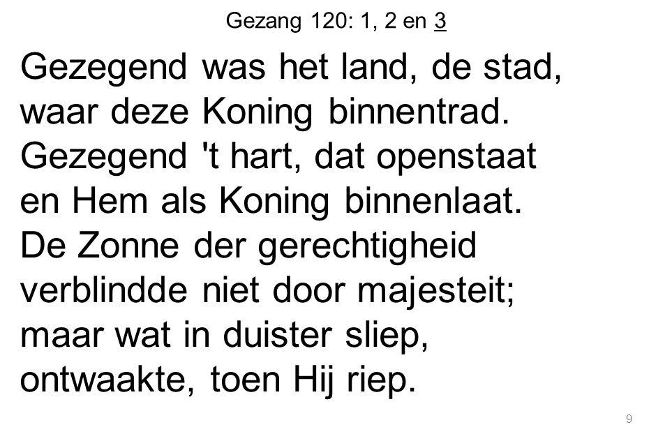 Gezang 120: 1, 2 en 3