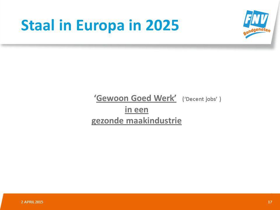 'Gewoon Goed Werk' ('Decent jobs' ) gezonde maakindustrie