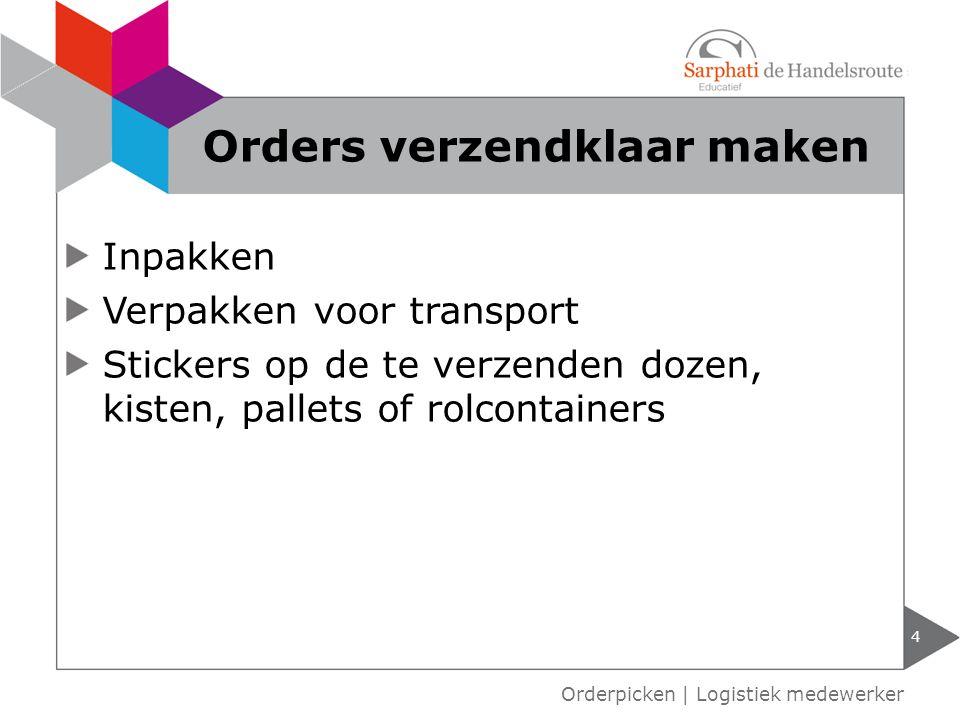Orders verzendklaar maken