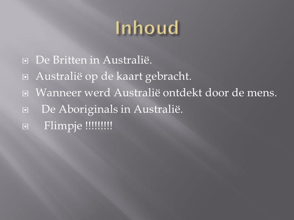 Inhoud De Britten in Australië. Australië op de kaart gebracht.