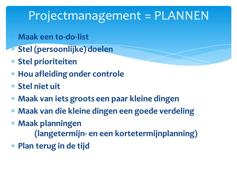 Projectmanagement = PLANNEN