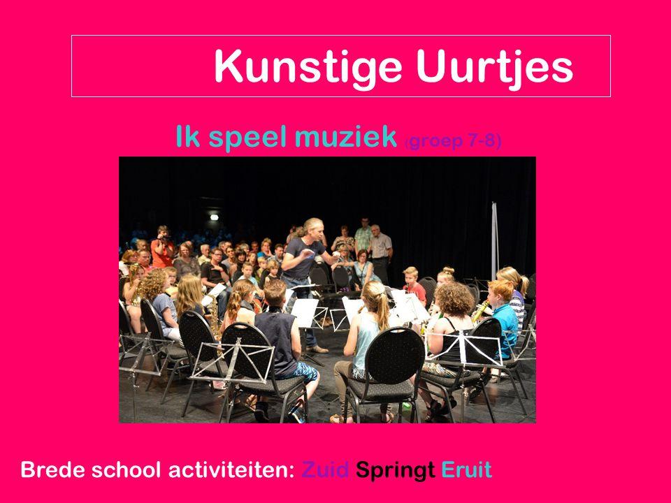 Kunstige Uurtjes Ik speel muziek (groep 7-8)