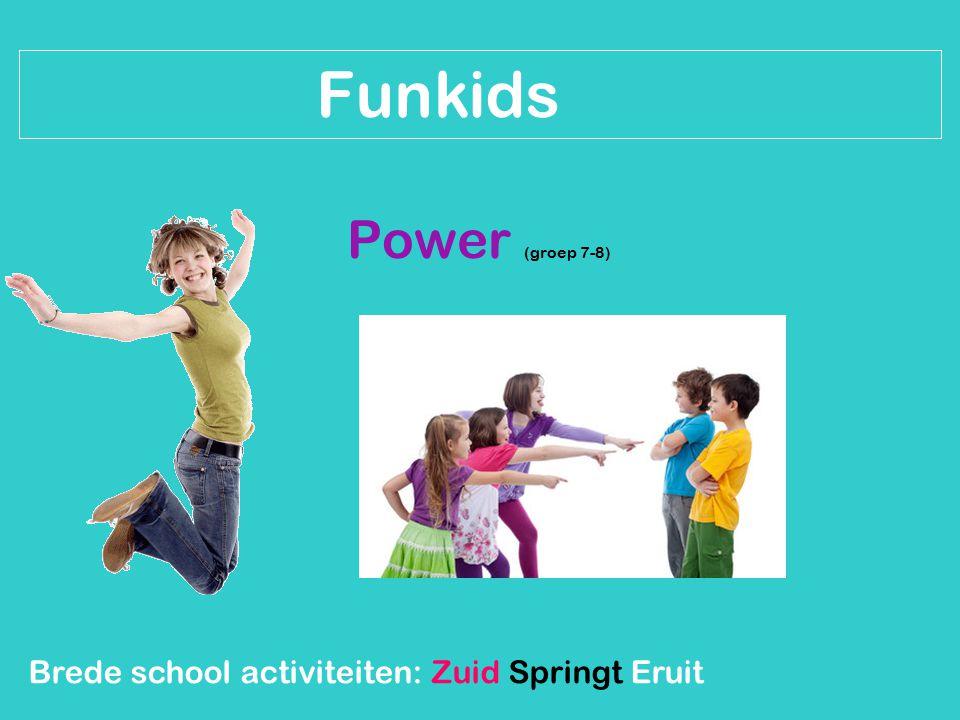 Funkids Power (groep 7-8)