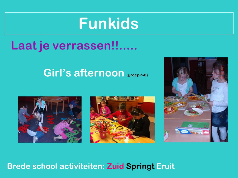 Girl's afternoon (groep 5-8)