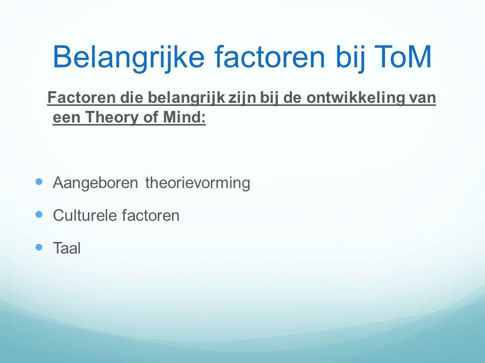 Belangrijke factoren bij ToM