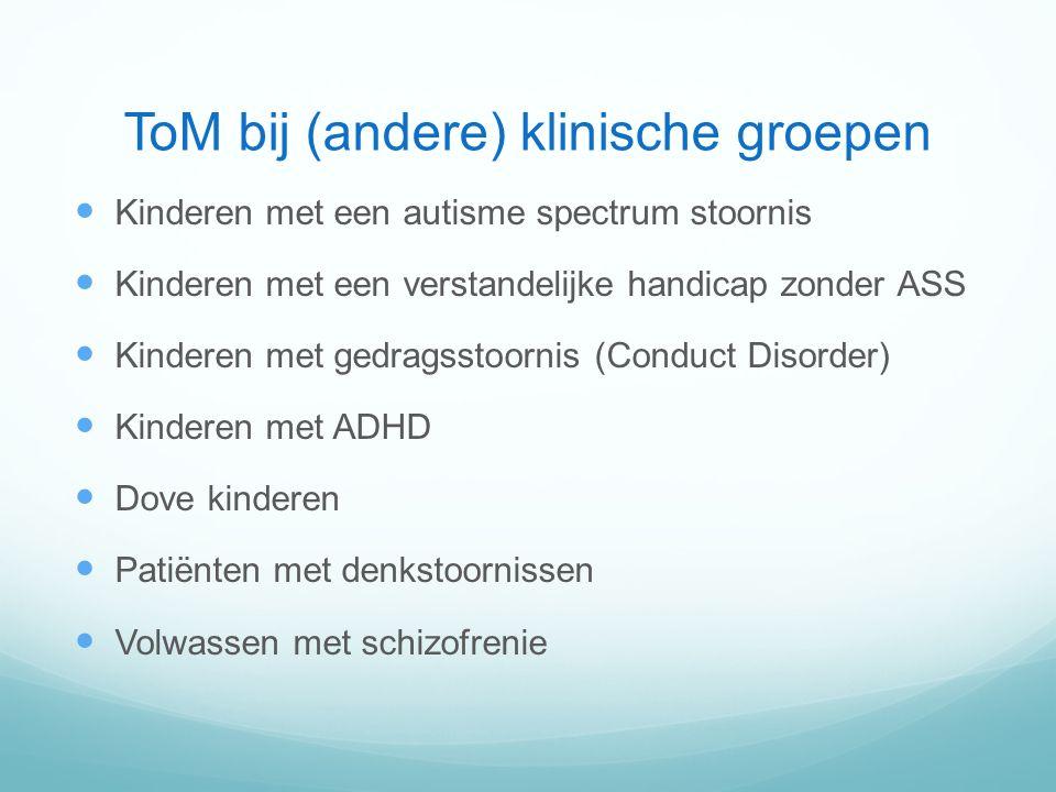ToM bij (andere) klinische groepen