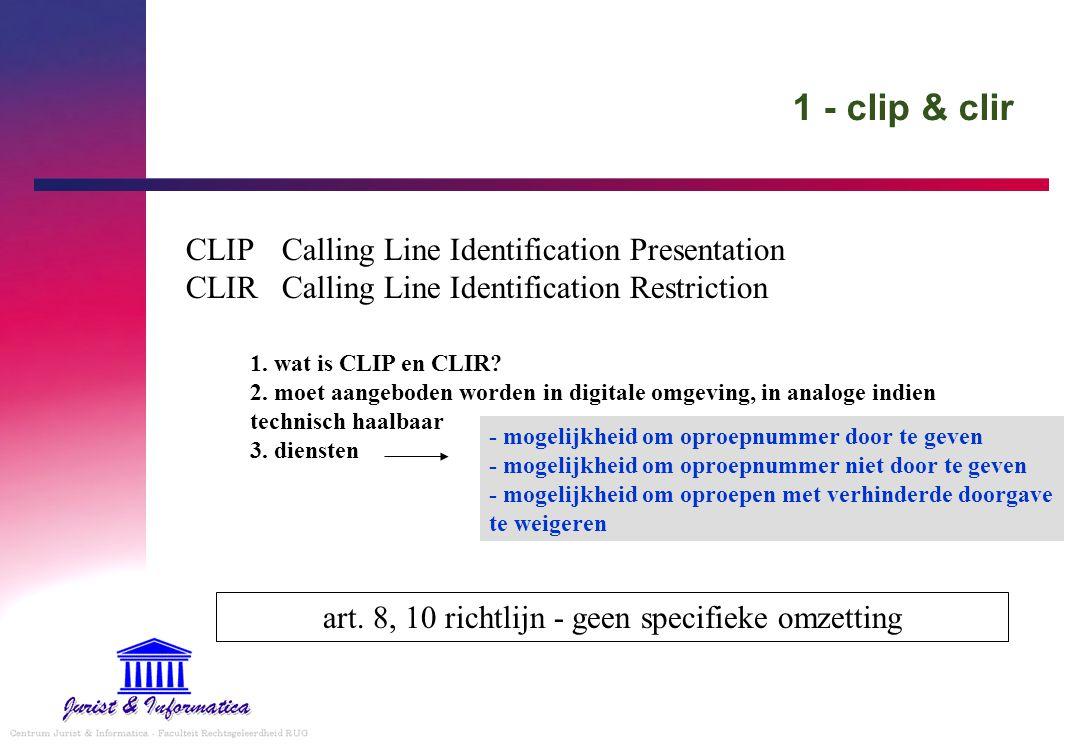 art. 8, 10 richtlijn - geen specifieke omzetting