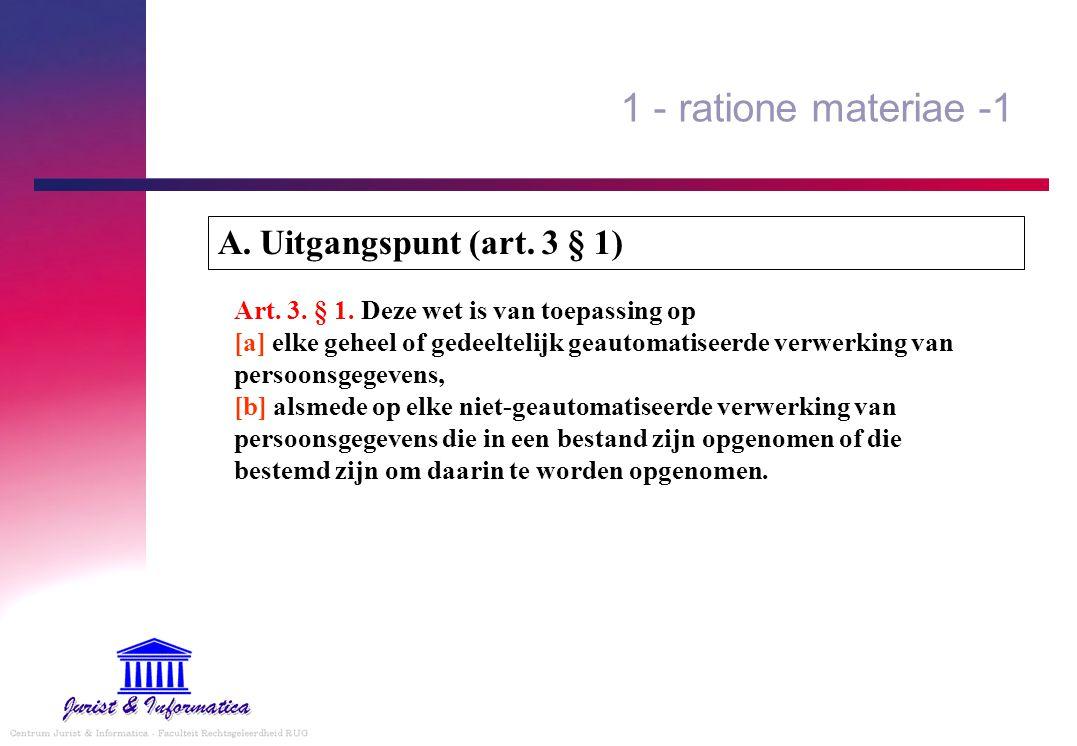 1 - ratione materiae -1 A. Uitgangspunt (art. 3 § 1)