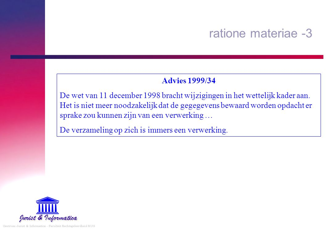 ratione materiae -3 Advies 1999/34