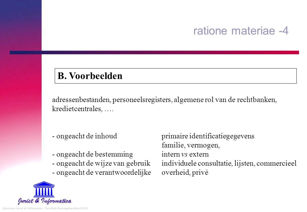 ratione materiae -4 B. Voorbeelden